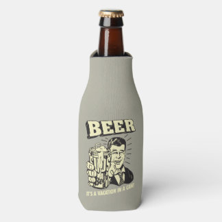 Beer: It's A Vacation In Can Bottle Cooler