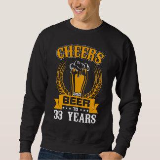 Beer Lover Birthday Gift For 33 Years Old. Sweatshirt