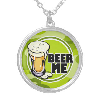 Beer Me bright green camo camouflage Custom Necklace