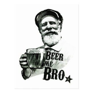 Beer me Bro. Postcard