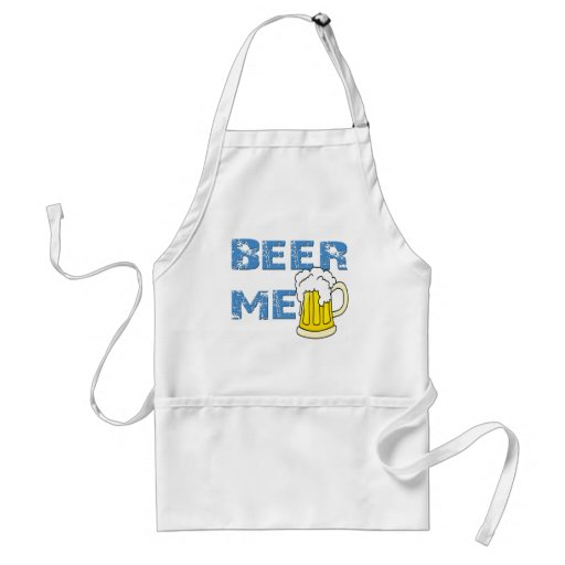 beer me funny apron