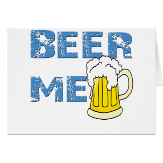 beer me funny cards