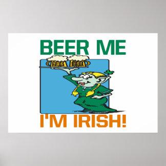 Beer Me Im Irish Posters