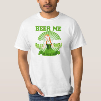 Beer Me St Patricks Day 2010 T-Shirt