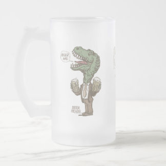 Beer Me T. Rex by Mudge Studios Frosted Glass Beer Mug