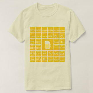 Beer - Multilinguals T-Shirt
