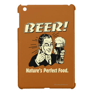 Beer: Nature's Perfect Food iPad Mini Case