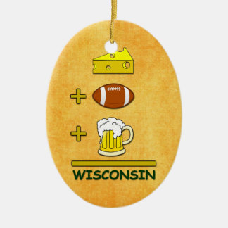 Beer plus Football plus Cheese Equals Wisconsin Christmas Ornament