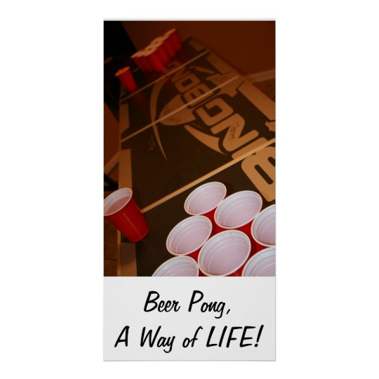 Beer Pong, A way of LIFE Poster