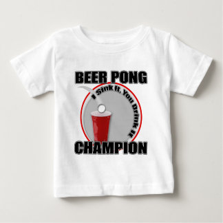 Beer Pong Champion Baby T-Shirt