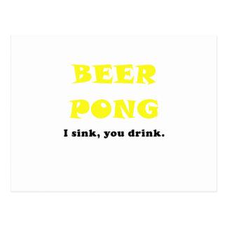 Beer Pong I Sink You Drink Postcard