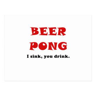 Beer Pong I Sink You Drink Postcards