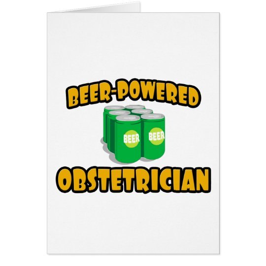 Beer-Powered Obstetrician Card