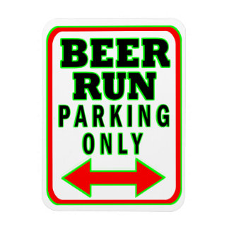Beer Run Parking Only Rectangular Photo Magnet