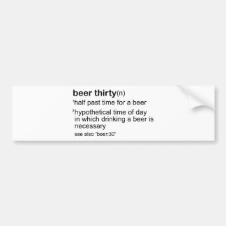 Beer Thirty Bumper Sticker