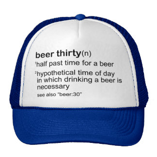 Beer Thirty Cap