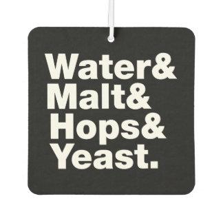 Beer = Water & Malt & Hops & Yeast. Car Air Freshener