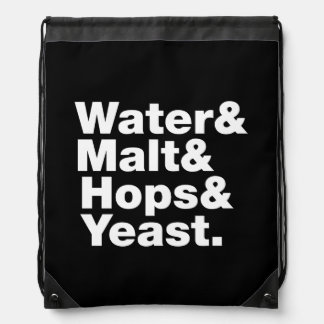 Beer = Water & Malt & Hops & Yeast. Drawstring Bag