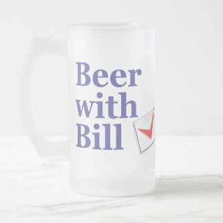 Beer with Bill Frosted Mug