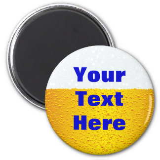 Beer with customized text 6 cm round magnet