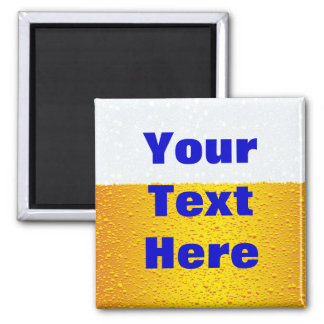 Beer with customized text square magnet