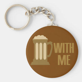 Beer With Me key chain