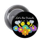Bees & Flowers Let's Bee Friends Badge