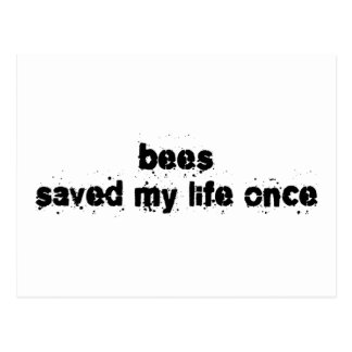 Bees Saved My Life Once Post Card