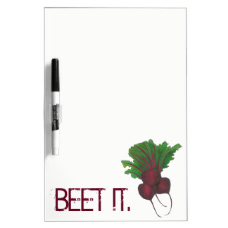 Beet (Beat) It Funny Red Beets Vegetable Foodie Dry Erase Board