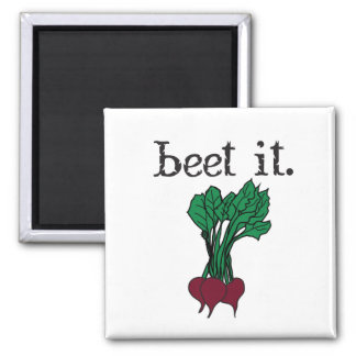 beet it. (beets) square magnet
