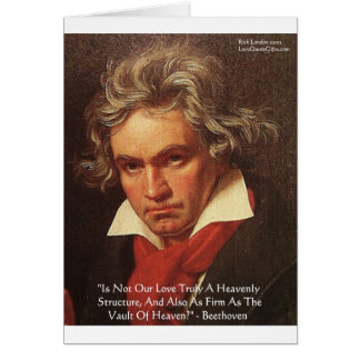 """Beethoven """"Of Heaven"""" Love Quote Gifts & Tees Greeting Card"""