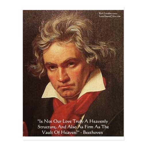 """Beethoven """"Of Heaven"""" Love Quote Gifts & Tees Postcards"""