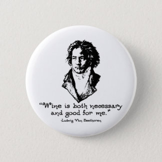 Beethoven - Wine 6 Cm Round Badge