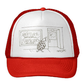 Beetles bar &: Lady Bugs welcome! Trucker Hats