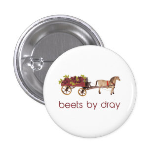 Beets by Horse Drawn Dray 3 Cm Round Badge