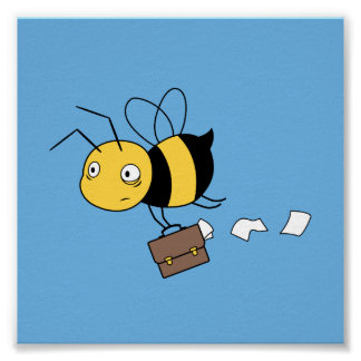 Beezness Bee, Tired Stressed Bee Holding Briefcase Poster