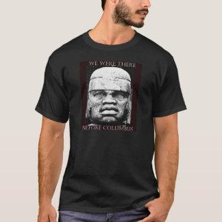 Before Columbus T-Shirt