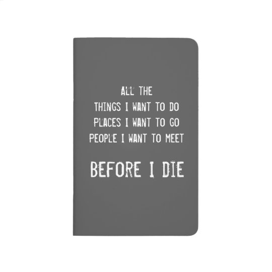 Before I Die Pocket Journal