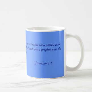 Before I formed thee in the belly I knew thee; ... Basic White Mug