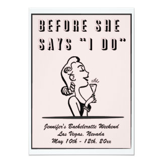 "Before She Says ""I Do"" Hen / Bachelorette Party Card"