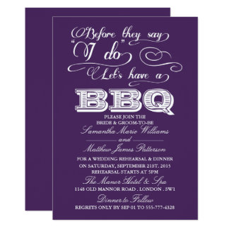 Before They Say I Do Lets Have A BBQ! - Purple Card