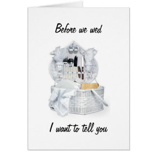 BEFORE WE MARRY GREETING CARD