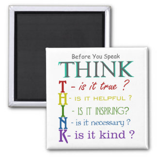 Before You Speak - Think Colorful Phrase Magnet
