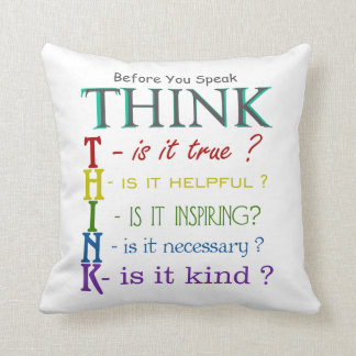 Before You Speak - Think Colorful Phrase Pillow Throw Cushion