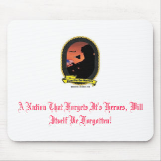 Befriend A Vet Logo, A Nation That Forgets It's... Mouse Pad