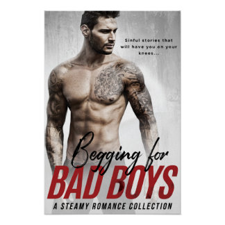 Begging for Bad Boys Poster