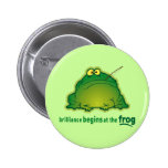 Begin At The Frog Funny Orchestra Joke 6 Cm Round Badge