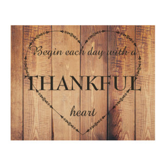 Begin each Day with a THANKFUL Heart Inspirational Wood Prints