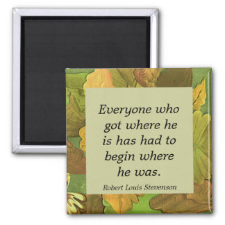 begin. inspirational quote square magnet