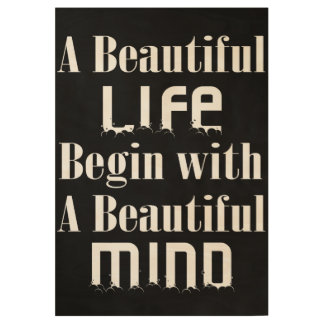 BEGIN WITH BEAUTIFUL MIND POSTERS WOOD POSTER
